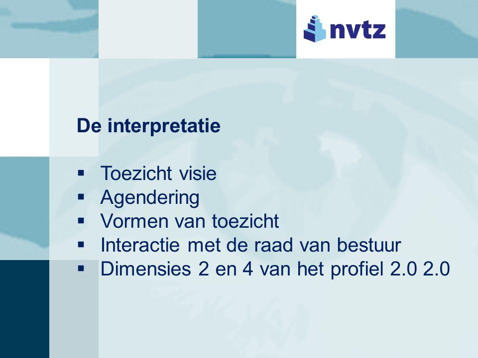 De uitvoering  Toegevoegde waarde  Interactie met stakeholders  360 ° feedback  Dimensies 3 en 6 van het profiel 2.0 2.0