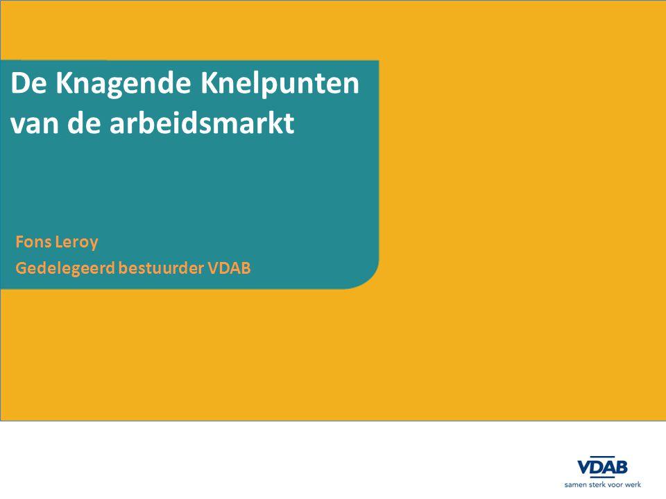 Fons Leroy Gedelegeerd bestuurder VDAB De Knagende Knelpunten van de arbeidsmarkt