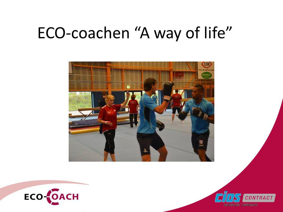 "2 ECO-coachen ""A way of life"""