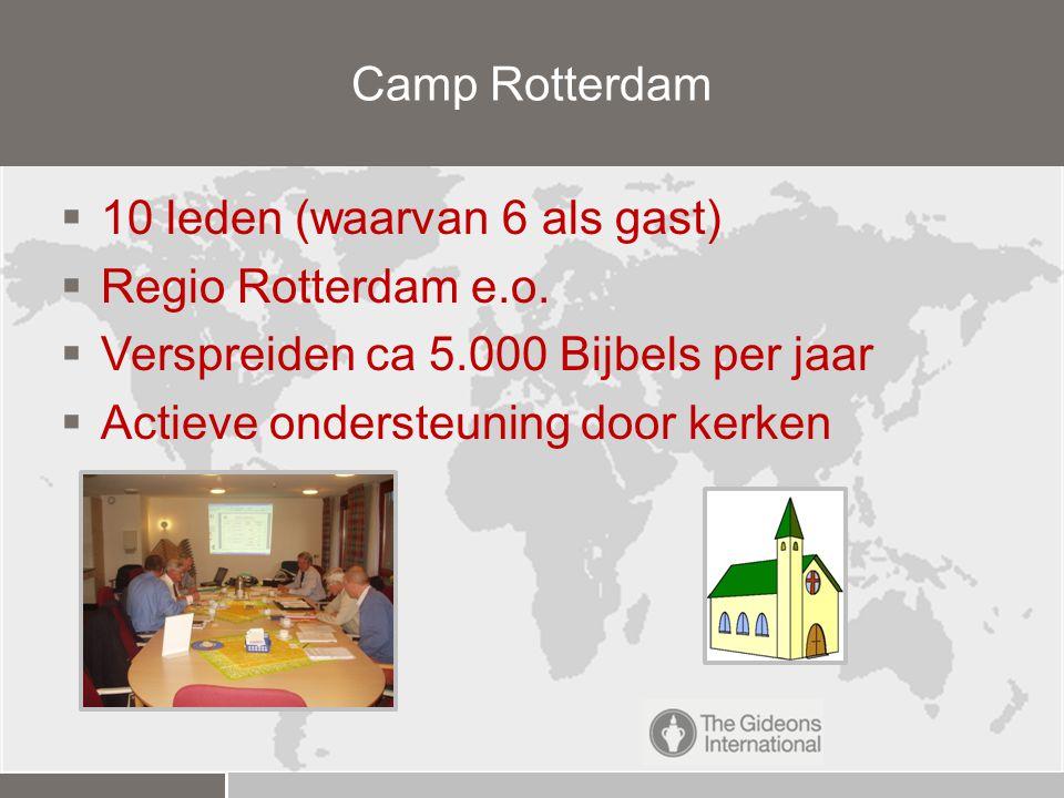 10 leden (waarvan 6 als gast)  Regio Rotterdam e.o.