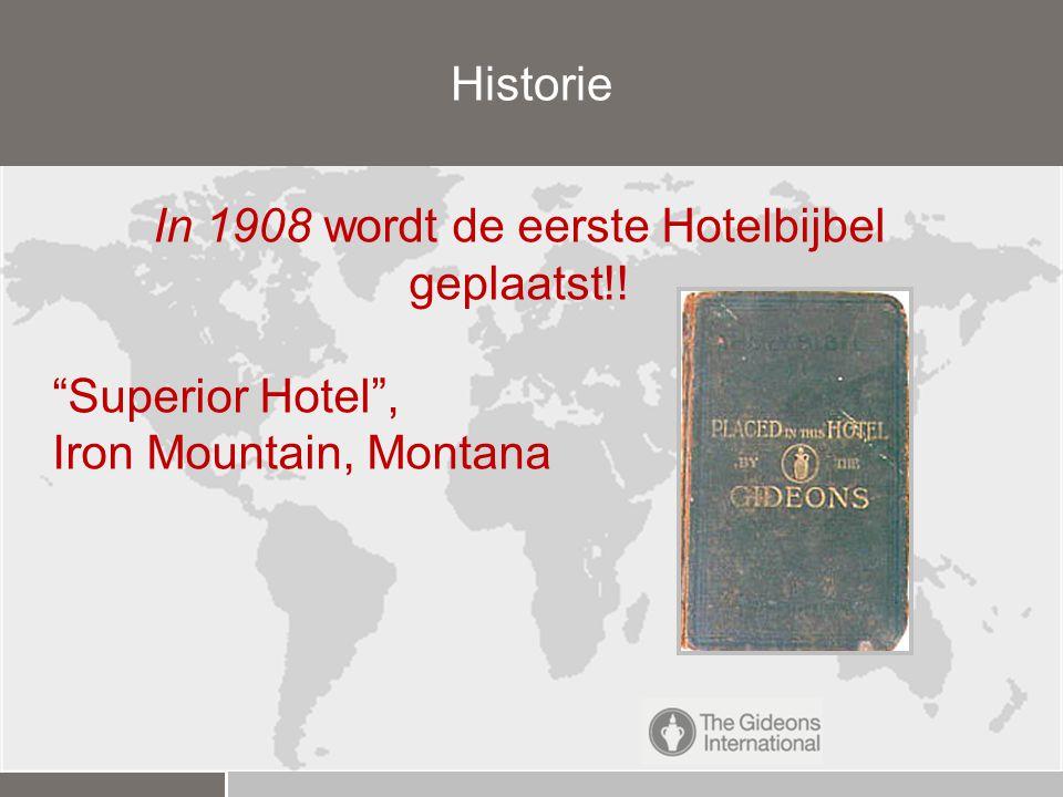 In 1908 wordt de eerste Hotelbijbel geplaatst!! Superior Hotel , Iron Mountain, Montana