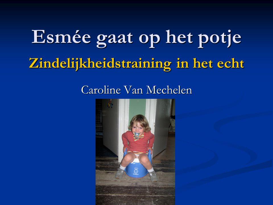 Esmée gaat op het potje Zindelijkheidstraining in het echt Caroline Van Mechelen
