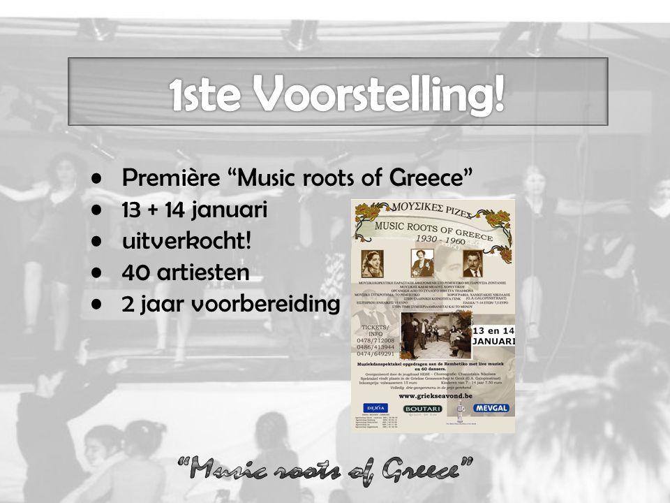 Première Music roots of Greece 13 + 14 januari uitverkocht! 40 artiesten 2 jaar voorbereiding