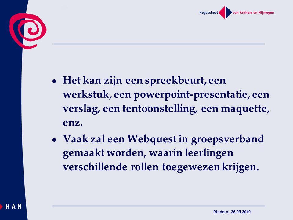 Rindern, 26.05.2010 Nederlandse webquests: http://www.webkwestie.nl/anne%20frank%2002/ http://www.erasmuscollege.nl/vakken/ne/webkwestie/in dex.htm http://www.erasmuscollege.nl/vakken/ne/webkwestie/in dex.htm http://lelievijver.websitemaker.nl/lelievijver/265346 http://www.webkwestie.nl/poezie/ http://www.webkwestie.nl/taalverloedering/ http://download.cps.nl/download/talencentrum/nederlan ds/talenquest/schoolreis/index.htm http://download.cps.nl/download/talencentrum/nederlan ds/talenquest/schoolreis/index.htm http://home.wanadoo.nl/informatiekunde/eindopdracht/i ndex.htm http://home.wanadoo.nl/informatiekunde/eindopdracht/i ndex.htm