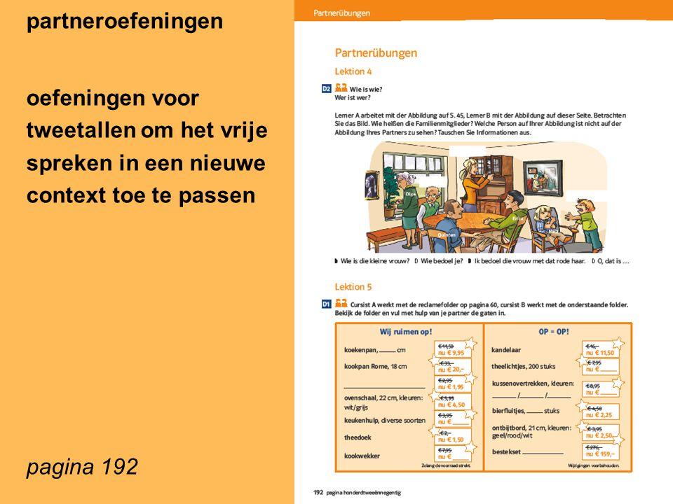 partneroefeningen oefeningen voor tweetallen om het vrije spreken in een nieuwe context toe te passen pagina 192