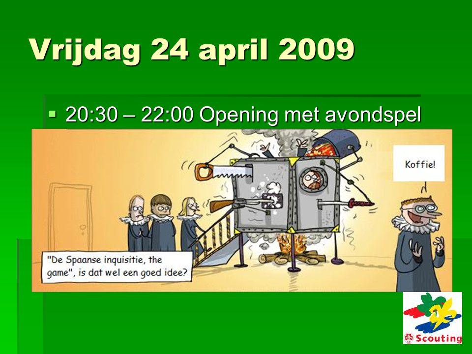 Zaterdag 25 april 2009  19:00 – 22:00 Avondprogramma In de Mid- deleeuwen waren toch geen Dino's.