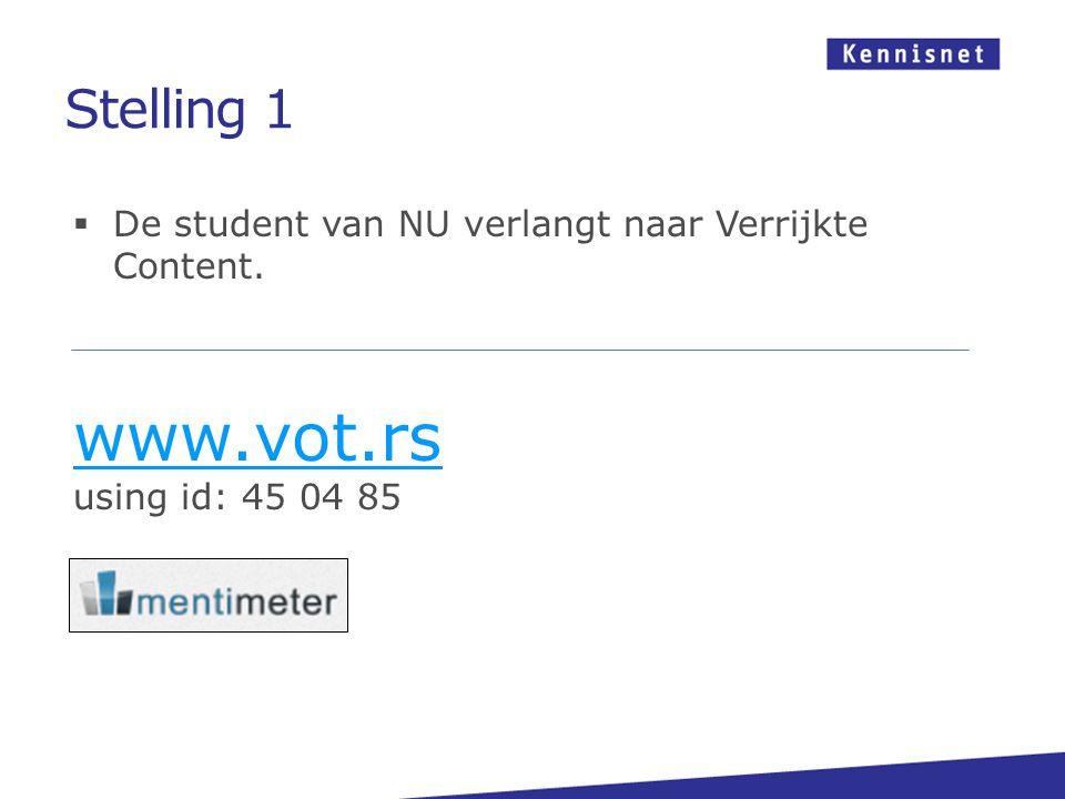  De student van NU verlangt naar Verrijkte Content.
