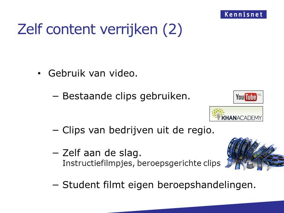 Gebruik van video. −Bestaande clips gebruiken. −Clips van bedrijven uit de regio.