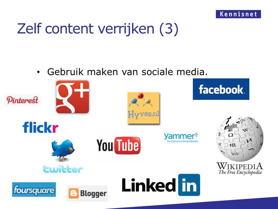 Gebruik maken van sociale media. Zelf content verrijken (3)