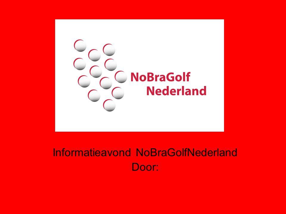 Verleden 16 jaar NoBraGolfNederland Ontstaan in NoordBrabant