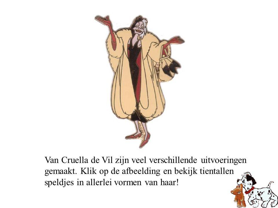 Van Cruella de Vil zijn veel verschillende uitvoeringen gemaakt. Klik op de afbeelding en bekijk tientallen speldjes in allerlei vormen van haar!