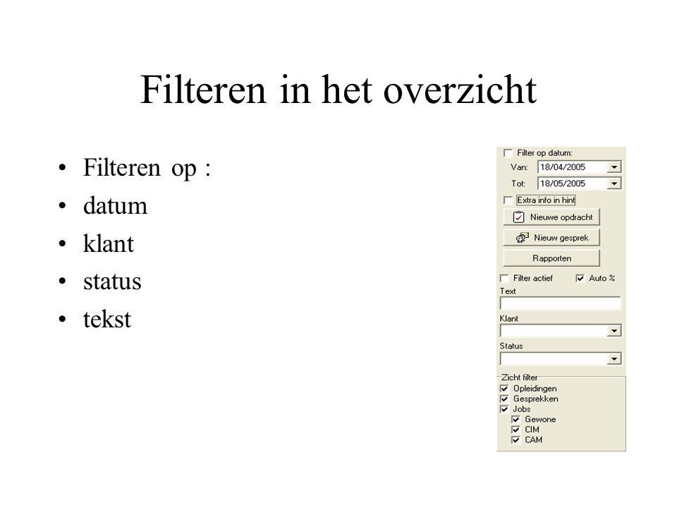 Filteren in het overzicht Filteren op : datum klant status tekst