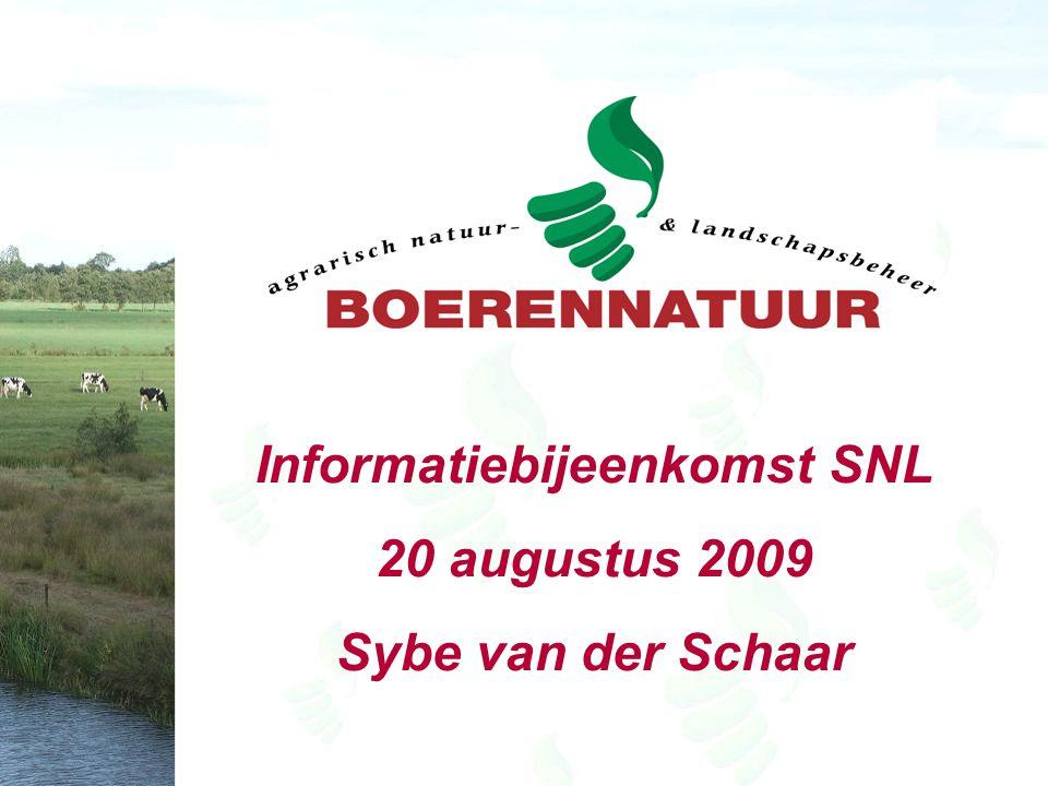 Informatiebijeenkomst SNL 20 augustus 2009 Sybe van der Schaar