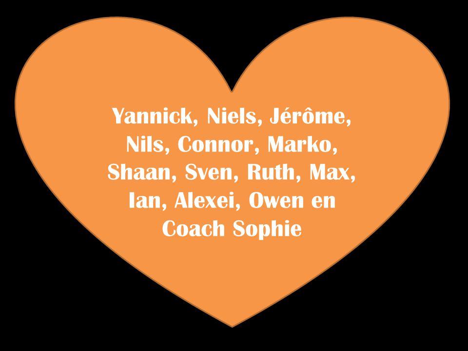 Yannick, Niels, Jérôme, Nils, Connor, Marko, Shaan, Sven, Ruth, Max, Ian, Alexei, Owen en Coach Sophie