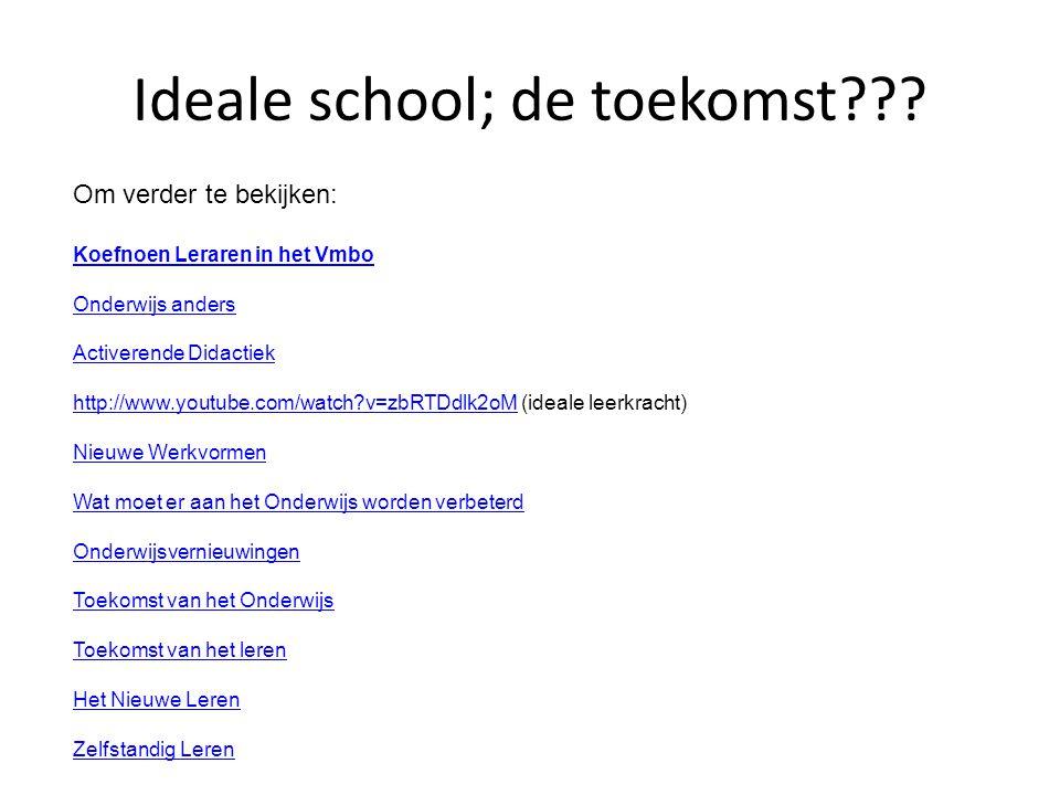 Ideale school; de toekomst??.