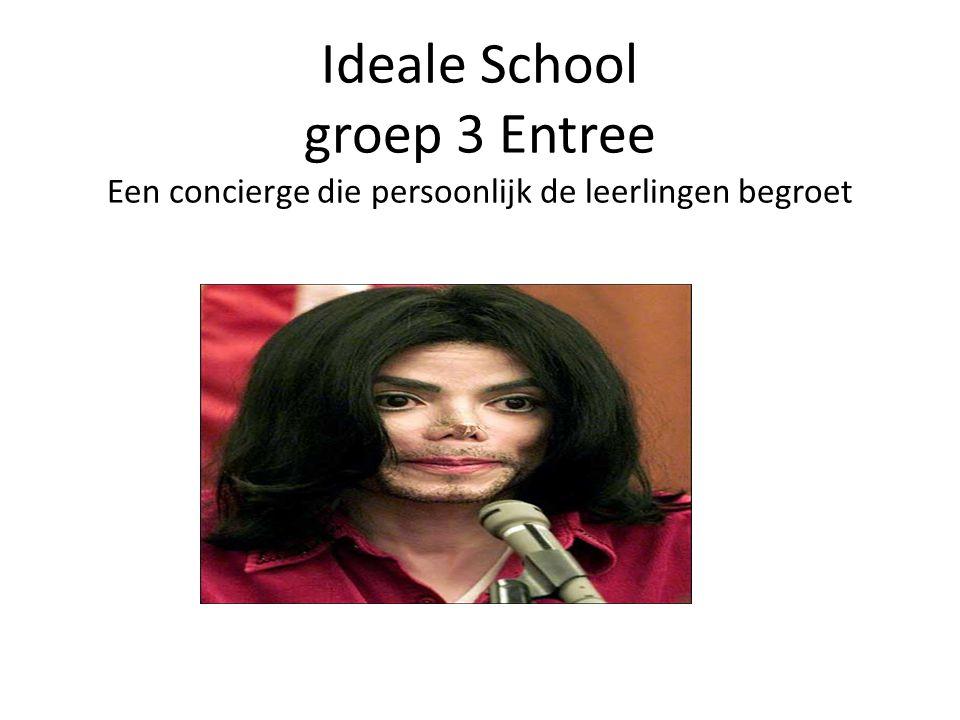 Ideale School groep 3 Entree Een concierge die persoonlijk de leerlingen begroet