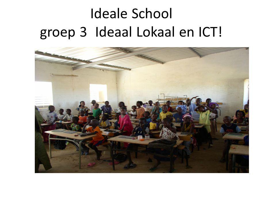 Ideale School groep 3Ideaal Lokaal en ICT!