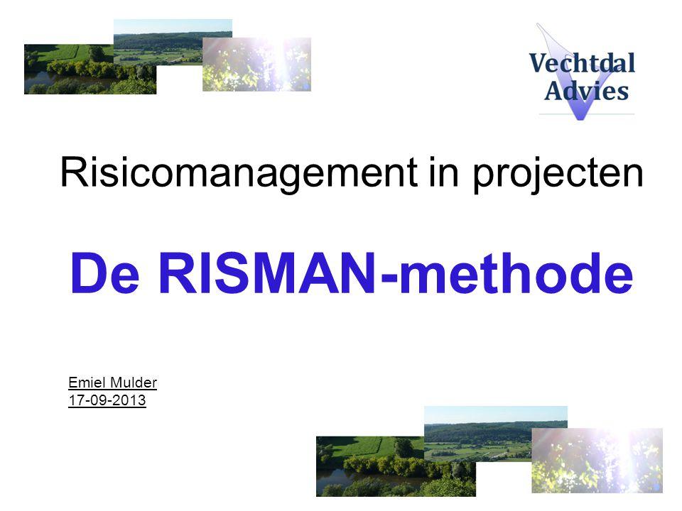 Soorten risico's Benadering vanuit 7 RISMAN-brillen: Technisch/uitvoerend Juridisch/wettelijk Organisatorisch Politiek/bestuurlijk Financieel/economisch Ruimtelijk/geografisch Sociaal/maatschappelijk