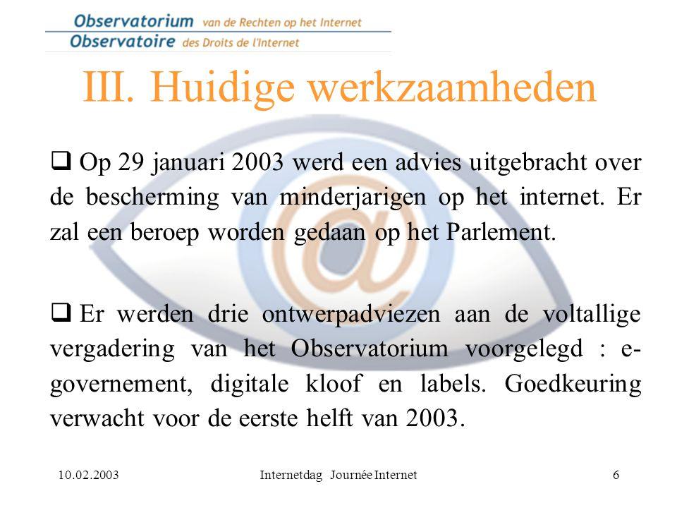 10.02.2003Internetdag Journée Internet7 IV.