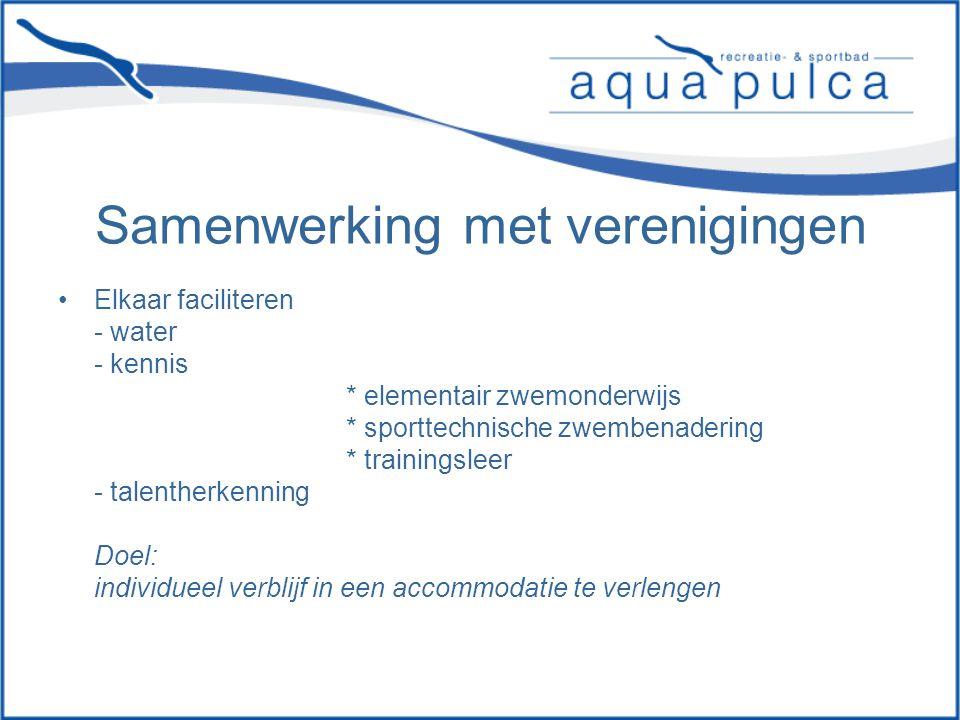 Samenwerking met verenigingen Elkaar faciliteren - water - kennis * elementair zwemonderwijs * sporttechnische zwembenadering * trainingsleer - talentherkenning Doel: individueel verblijf in een accommodatie te verlengen