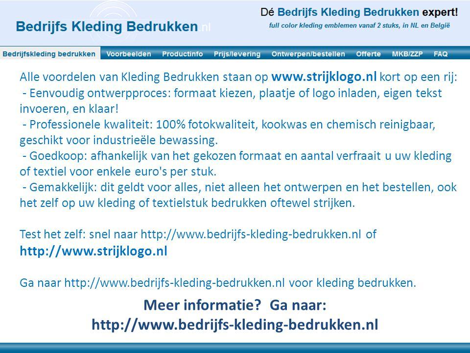 Alle voordelen van Kleding Bedrukken staan op www.strijklogo.nl kort op een rij: - Eenvoudig ontwerpproces: formaat kiezen, plaatje of logo inladen, eigen tekst invoeren, en klaar.