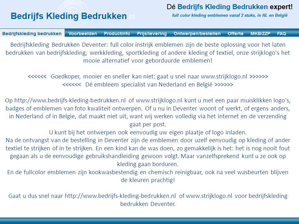 Bedrijfskleding Bedrukken Deventer: full color instrijk emblemen zijn de beste oplossing voor het laten bedrukken van bedrijfskleding, werkkleding, sp