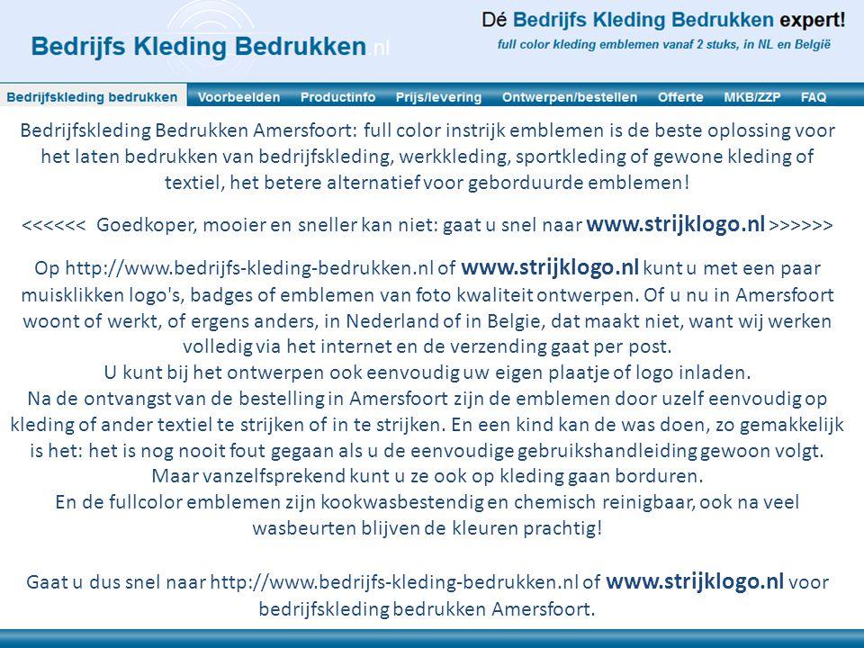 Bedrijfskleding Bedrukken Amersfoort: full color instrijk emblemen is de beste oplossing voor het laten bedrukken van bedrijfskleding, werkkleding, sp