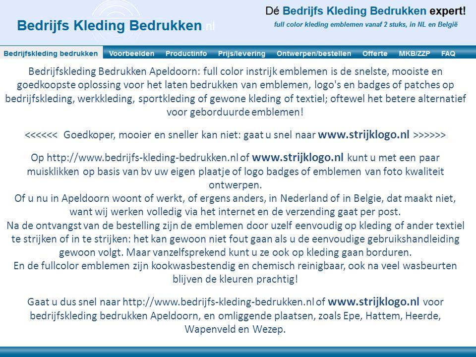 Bedrijfskleding Bedrukken Apeldoorn: full color instrijk emblemen is de snelste, mooiste en goedkoopste oplossing voor het laten bedrukken van embleme