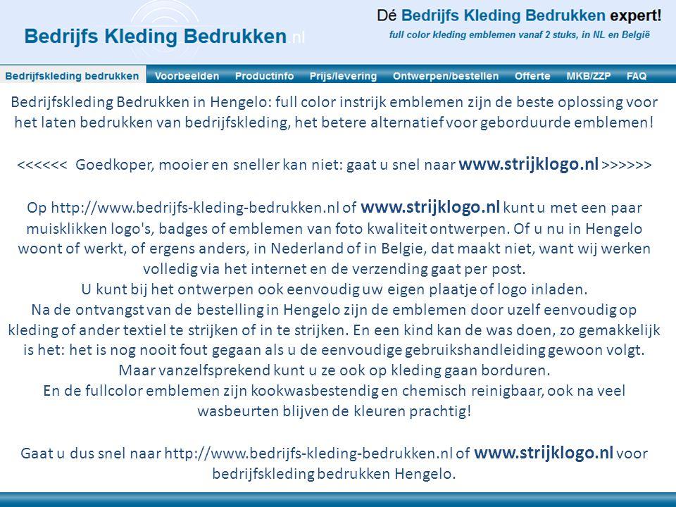 Bedrijfskleding Bedrukken in Hengelo: full color instrijk emblemen zijn de beste oplossing voor het laten bedrukken van bedrijfskleding, het betere al