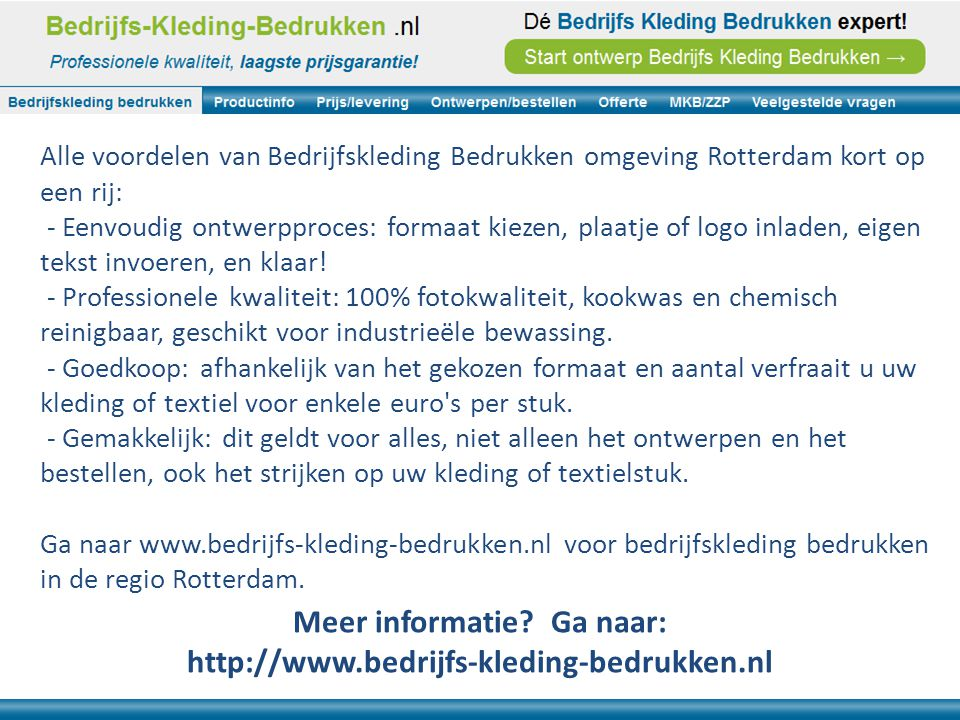 Alle voordelen van Bedrijfskleding Bedrukken omgeving Rotterdam kort op een rij: - Eenvoudig ontwerpproces: formaat kiezen, plaatje of logo inladen, e