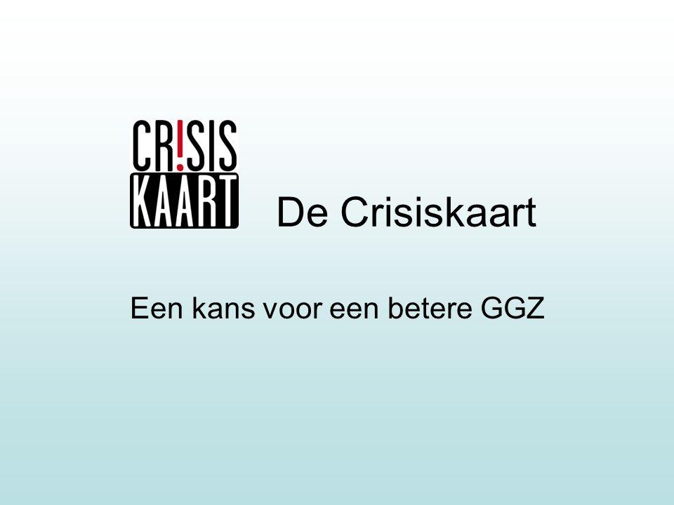 De Crisiskaart Een kans voor een betere GGZ