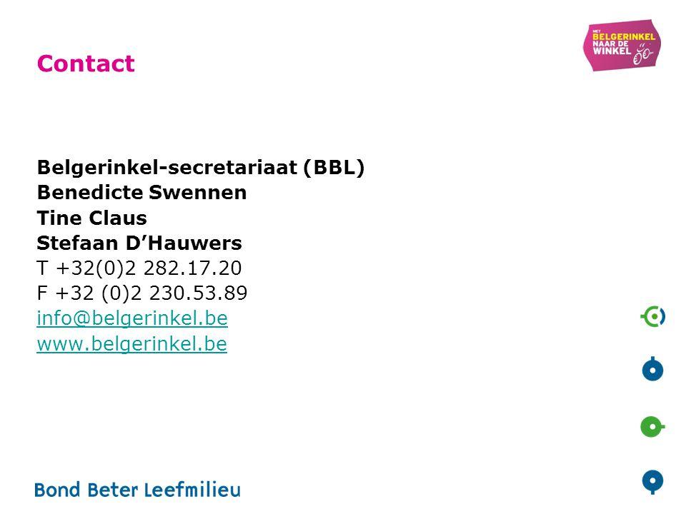 Contact Belgerinkel-secretariaat (BBL) Benedicte Swennen Tine Claus Stefaan D'Hauwers T +32(0)2 282.17.20 F +32 (0)2 230.53.89 info@belgerinkel.be www