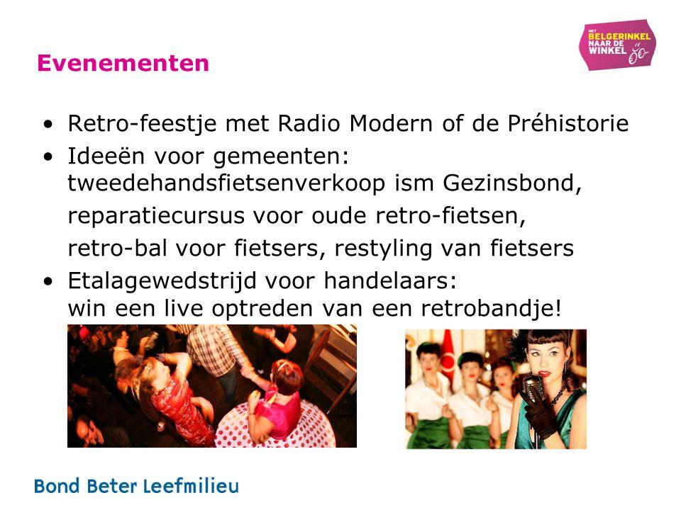 Evenementen Retro-feestje met Radio Modern of de Préhistorie Ideeën voor gemeenten: tweedehandsfietsenverkoop ism Gezinsbond, reparatiecursus voor oud