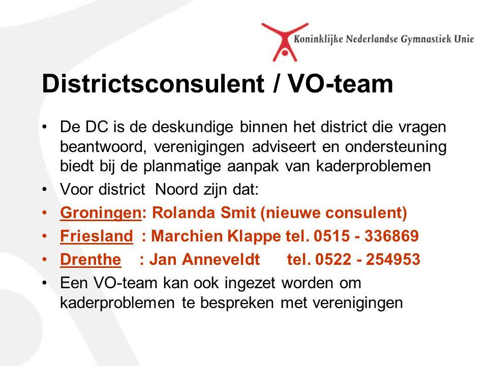 Districtsconsulent / VO-team De DC is de deskundige binnen het district die vragen beantwoord, verenigingen adviseert en ondersteuning biedt bij de planmatige aanpak van kaderproblemen Voor district Noord zijn dat: Groningen: Rolanda Smit (nieuwe consulent) Friesland : Marchien Klappe tel.