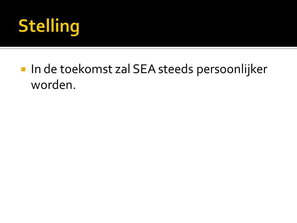  In de toekomst zal SEA steeds persoonlijker worden.