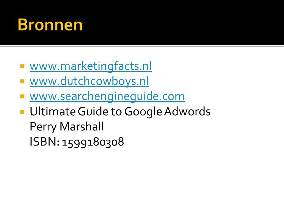  www.marketingfacts.nl www.marketingfacts.nl  www.dutchcowboys.nl www.dutchcowboys.nl  www.searchengineguide.com www.searchengineguide.com  Ultima