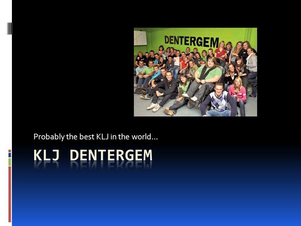 ontstaan  Eerst KLJ Dentergem – Aarsele  Later uit elkaar gegaan  Ontstaan sinds 1965