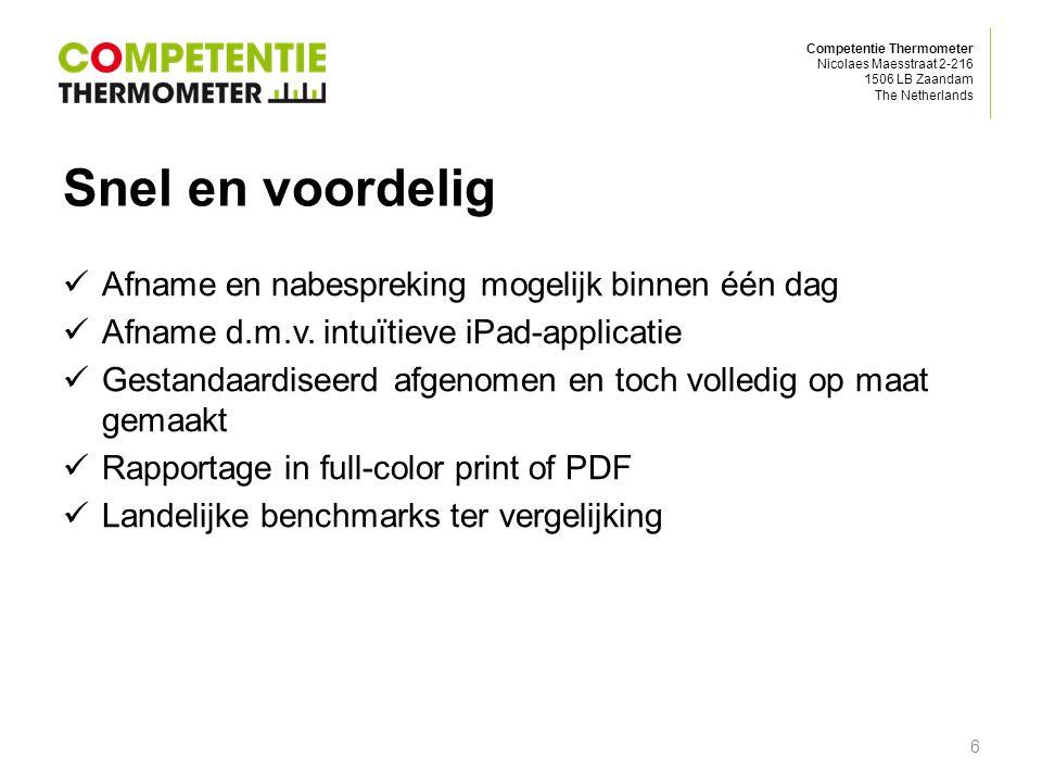 Competentie Thermometer Nicolaes Maesstraat 2-216 1506 LB Zaandam The Netherlands Snel en voordelig Afname en nabespreking mogelijk binnen één dag Afn