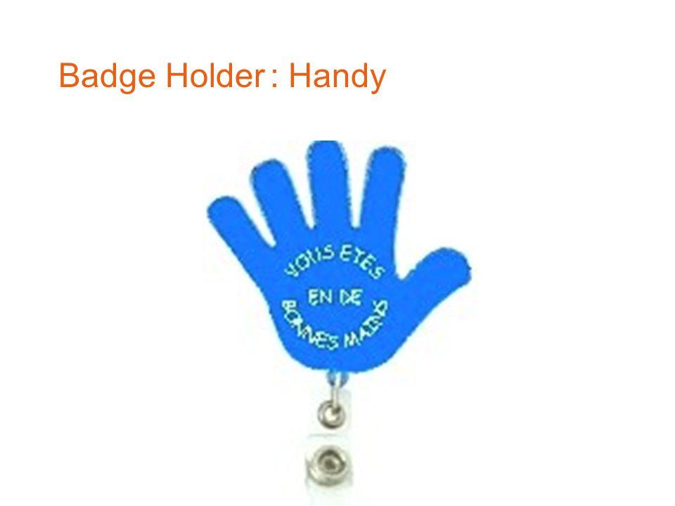 Badge Holder : Handy