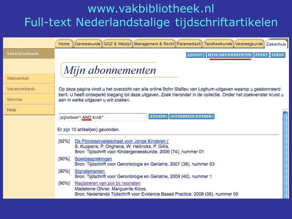 www.vakbibliotheek.nl Full-text Nederlandstalige tijdschriftartikelen