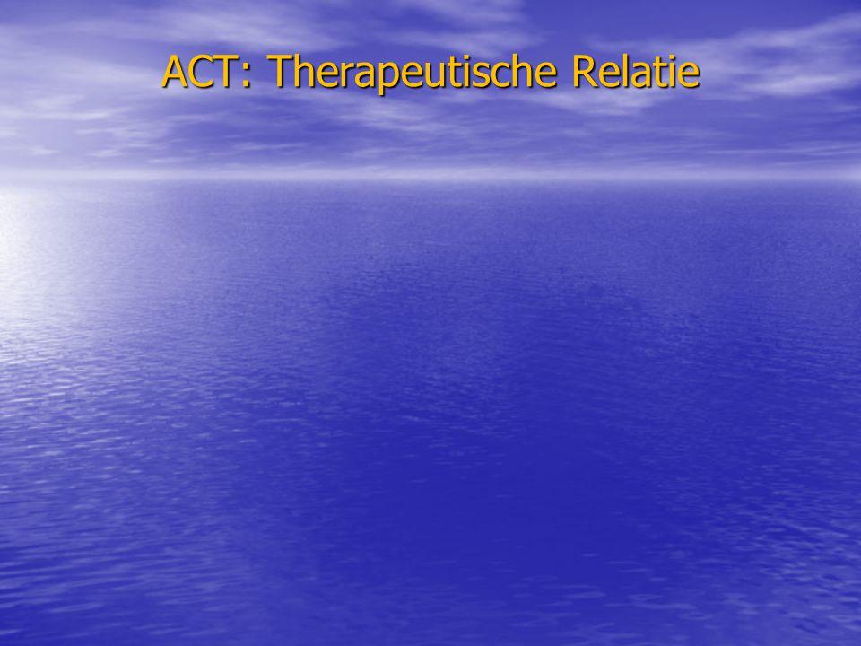 ACT: Therapeutische Relatie