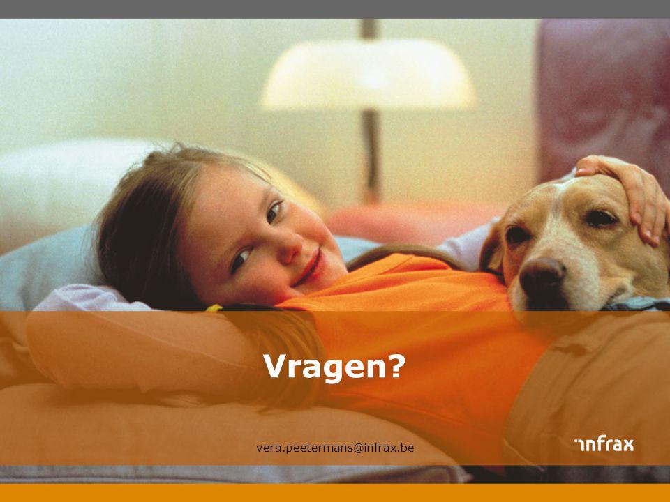Vragen? vera.peetermans@infrax.be
