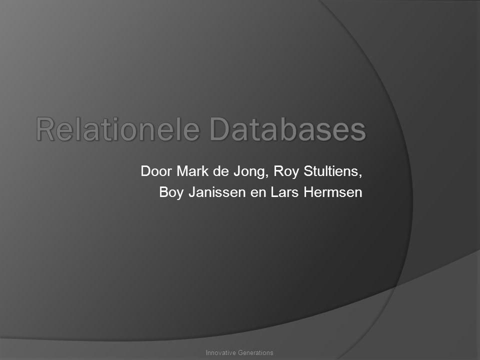 Door Mark de Jong, Roy Stultiens, Boy Janissen en Lars Hermsen Innovative Generations