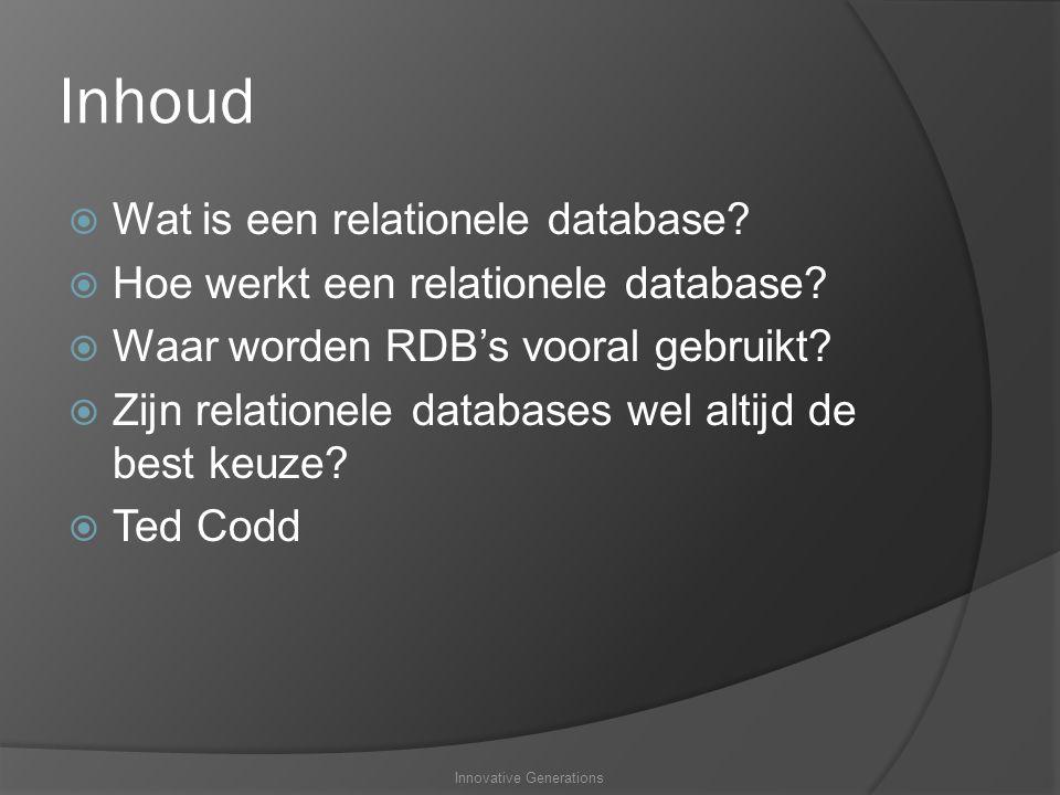 Inhoud  Wat is een relationele database. Hoe werkt een relationele database.