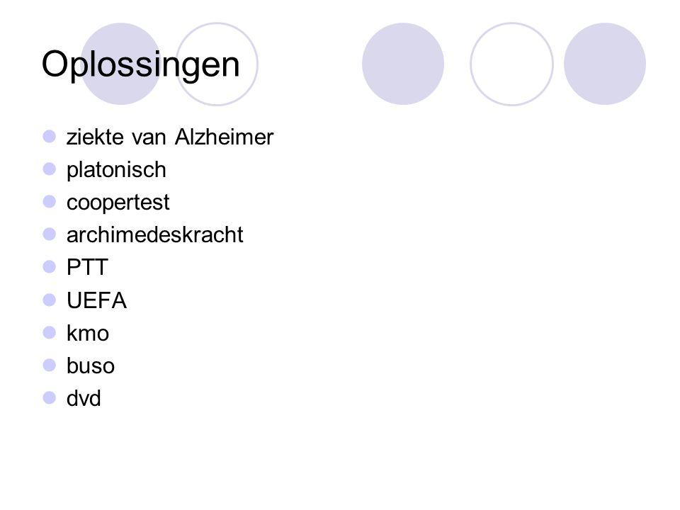 Oplossingen ziekte van Alzheimer platonisch coopertest archimedeskracht PTT UEFA kmo buso dvd