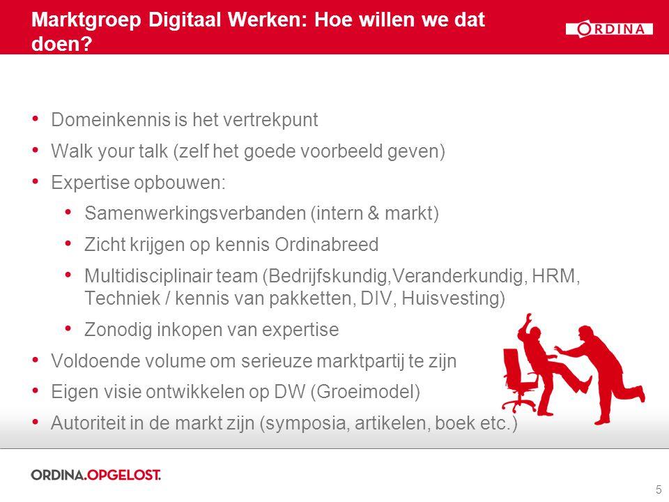 5 Marktgroep Digitaal Werken: Hoe willen we dat doen.
