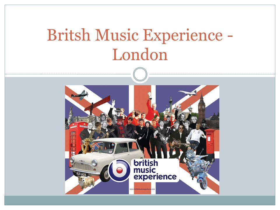 Britsh Music Experience - London