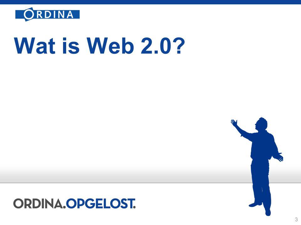 3 Wat is Web 2.0?
