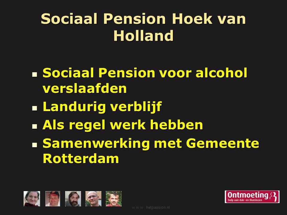 Sociaal Pension Hoek van Holland Sociaal Pension voor alcohol verslaafden Sociaal Pension voor alcohol verslaafden Landurig verblijf Landurig verblijf