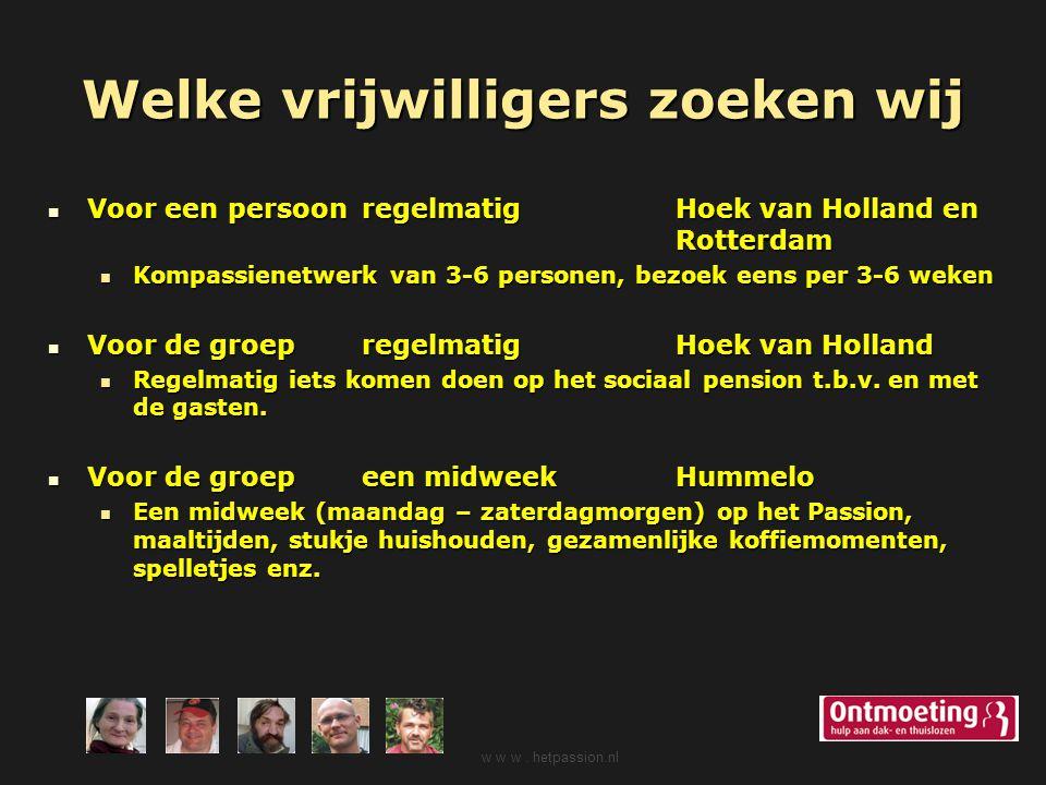 Welke vrijwilligers zoeken wij Voor een persoonregelmatig Hoek van Holland en Rotterdam Voor een persoonregelmatig Hoek van Holland en Rotterdam Kompa